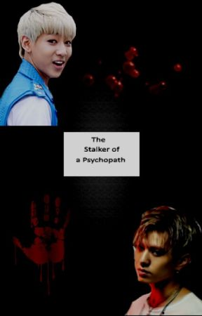 The Stalker of a Psychopath by Lou_Korea