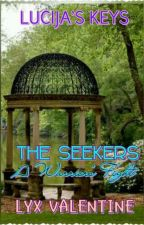 LK 1: The Seekers 1: A Warrior's Fight by LyxValentine