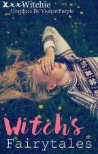 Witch's Fairytales by xxxWitchie