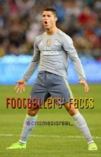 Footballers' facts by crismesisreal_