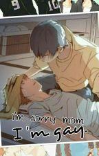 I'm sorry mom. I'm gay. - Przepraszam mamo. Jestem gejem. by the_shipperheart
