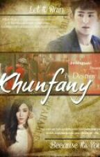 Khunfany is Destiny (Oneshoot) by KFF_Fiction
