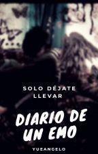 Diario de un Emo (EDITANDO) by YueAngelo