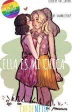 ELLA ES MI CHICA ♡CHLOENETTE♡  by UnaMultiShip