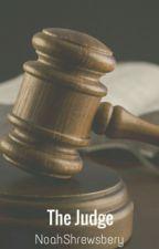 The Judge by NoahShrewsbery