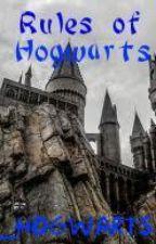 Rules of Hogwarts by _Hogwarts