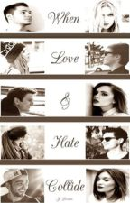 When Love and Hate Collide (A Before You Exit Fan Fic) by iamjeyss
