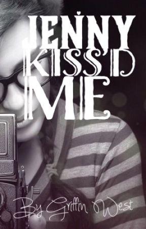Jenny Kiss'd Me by GriffinWest