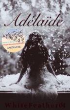 Adélaïde by WhiteFeather04