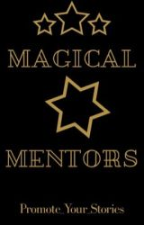 Magical Mentors [OPEN] by Promote_Your_Stories