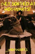 Get Sorted at Hogwarts! by _Hogwarts