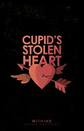 Cupid's Stolen Heart  by withink