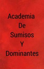 Academia De Sumisos Y Dominantes © by NatJBBTR1DCD9