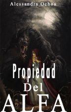Propiedad Del Alfa © by AliiMendesGrier