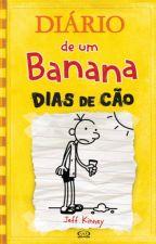Diario de uma banana:Dias de Cao by GuilhermeBertulino