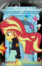 O Regresso de Sunset Shimmer by lais_Rs
