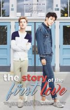 The story of the first love →  HanHun by KariHannie
