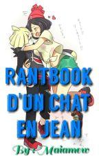 Rantbook D'un Chat en Jean by Maiamew