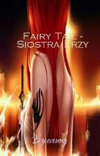 Fairy Tail - Siostra Erzy by eveung
