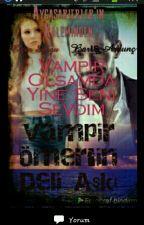 vampirimin  aşkı (deföm) by aycasarierler