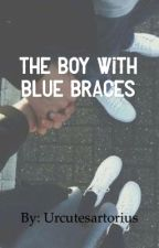 The boy with blue braces. (Jacob Sartorius dirty fan fiction) by urcutesartorius