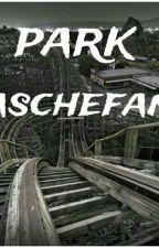 park》saschefano mates《 by ElettraFerraro