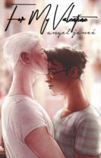 For My Valentine {Drarry} by Xx_drarry_rebelle_xX
