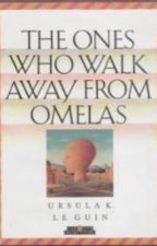 The Ones How Walk Away From Omelas by isabellarabsil