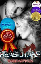 Reabilitare ( Finalizată) by RODICA2791128