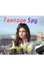 Teenage Spy by mia_hyde