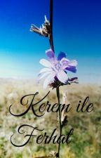 Kerem ile Ferhat by Mephostophelius