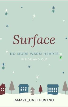 Surface  by Amaze_onetrustno