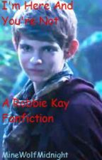 I'm Here and You're Not.. (A Robbie Kay/Peter Pan {OUAT} Love Story} by PunkRockWolfie