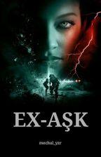 Ex-Aşk by mechul_yzr