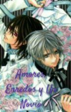 Amores, Enredos y Un Novio by Eris_Slytherin