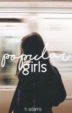 popular girls by idlemelancholic