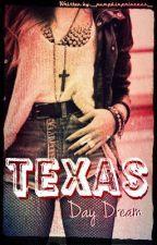 Texas DayDream by _PumpkinPrincess_