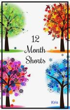 12 Month Shorts (Stories #1-12) by PikaKris17