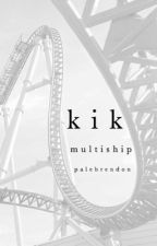kik ; multiship (discontinued) by palebrendon