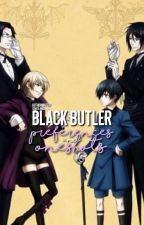 Black Butler Preferences, One-shots, and Imagines {On Hold For Now} by KateHP