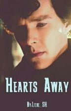 Hearts Away. [Sherlock Holmes] by Liebe_SH