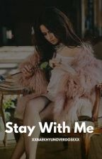 ° Stay With Me ° Alonso Villalpando by xXBaekhyunOverdoseXx