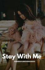 ° Stay With Me ° Alonso Villalpando  by xXBaekhyunOverdoseXx