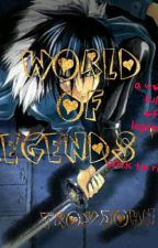 World Of Legends by troyjohn21