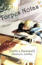 Torpes Notas by Dessaya_Laufey