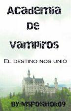 Academia de vampiros by MsPotatok09
