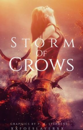 Storm Of Crows #Wattys2017 by GracieSchmidt