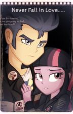 never fall in love || a flash sentry and twilight sparkle fanfic(discontinued) by perfectpixie98