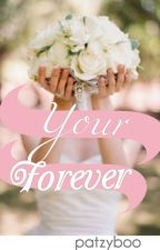 Your Forever by patzyboo