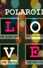 Not So Polaroid Love by silver_mugwump